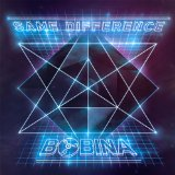 Same Difference Lyrics Bobina