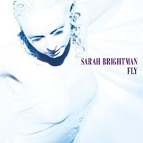 Fly Lyrics Brightman Sarah