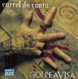 Golpe Avisa Lyrics Cartel De Santa