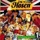 Learning English - Lesson 1 Lyrics Die Toten Hosen