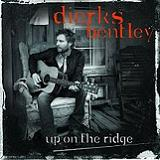Up On The Ridge Lyrics Dierks Bentley