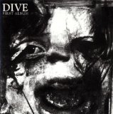 First Album Lyrics Dive