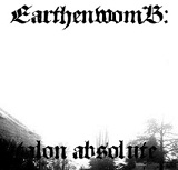 Talon Absolute (Single) Lyrics Earthenwomb