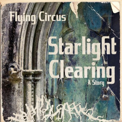 Starlight Clearing Lyrics Flying Circus