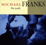 Blue Pacific Lyrics Franks Michael