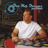 Doo Wop Dreams Lyrics Jason Whited