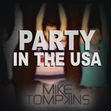 Party In The U.S.A. (Single) Lyrics Mike Tompkins