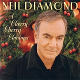 A Cherry Cherry Christmas Lyrics Neil Diamond