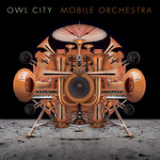 Mobile Orchestra Lyrics Owl City
