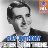 Peter Gunn Theme (Digitally Remastered) Lyrics Ray Anthony