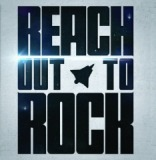 Reach Out To Rock Lyrics Reach