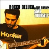 Save Yourself Lyrics Rocco Deluca