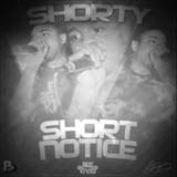 Short Notice Lyrics Shorty