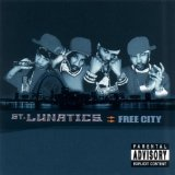 Free City Lyrics St. Lunatics