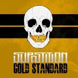 Gold Standard Lyrics Supastition