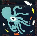 Half an Octopuss (EP) Lyrics The Cure
