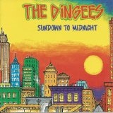 Sundown To Midnight Lyrics The Dingees