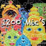 1200 Mic's Lyrics 1200 Micrograms