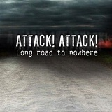 Long Road To Nowhere Lyrics Attack! Attack!