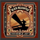 Invisible Jet Lyrics Black Helicopter