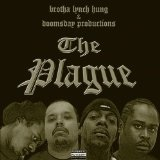 Plague Lyrics Brotha Lynch Hung
