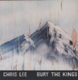 Bury the Kings Lyrics Chris Lee