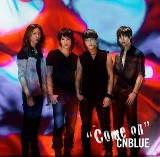 Come On [Japanese Single] Lyrics CN Blue