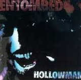 Hollowman Lyrics Entombed
