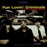 Come Find Yourself Lyrics Fun Lovin' Criminals