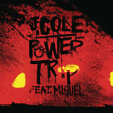 Power Trip (Single) Lyrics J. C