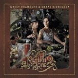 Rattlin Bones Lyrics Kasey Chambers