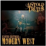 Untold Truths Lyrics Kevin Costner
