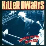 Method To The Madness Lyrics Killer Dwarfs