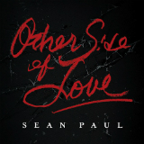 Other Side of Love (Single) Lyrics Sean Paul