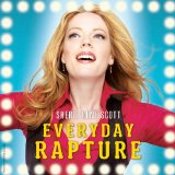 Everyday Rapture Lyrics Sherie Rene Scott