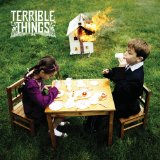 Terrible Things Lyrics Terrible Things
