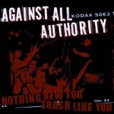 Nothing New For Trash Like You Lyrics Against All Authority