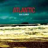 Atlantic  Lyrics Ben Glover