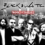 Rock Till Dawn Lyrics Black & White