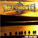 For Victory Lyrics Bolt Thrower