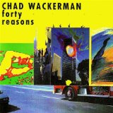 Forty Reasons Lyrics Chad Wackerman