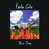This Fire Lyrics Cole Paula