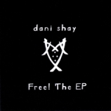 Free! The Ep Lyrics Dani Shay