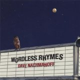 Wordless Rhymes Lyrics Dave Nachmanoff