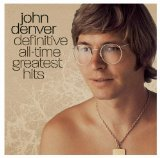 John Denver Greatest Hits Volume 3 Lyrics Denver John