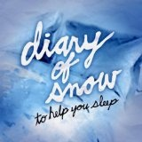 To Help You Sleep Lyrics Diary Of Snow