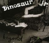 Beyond Lyrics Dinosaur Jr.