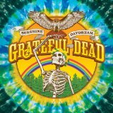 Sunshine Daydream Lyrics Grateful Dead