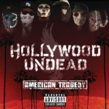 American Tragedy Lyrics Hollywood Undead