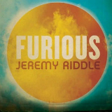 Furious Lyrics Jeremy Riddle